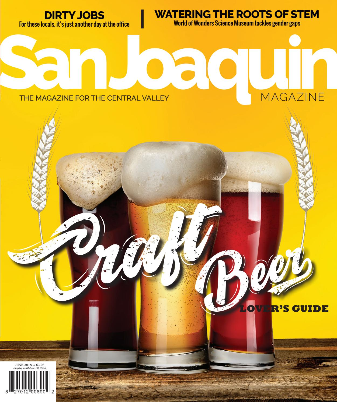 San Joaquin Magazine June 2018 by San Joaquin Magazine - issuu