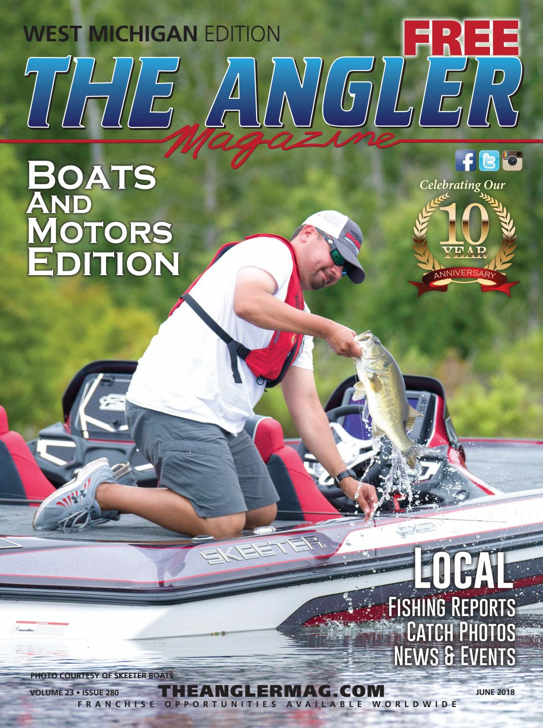 The Angler Magazine - June / West Michigan by Coastal Angler