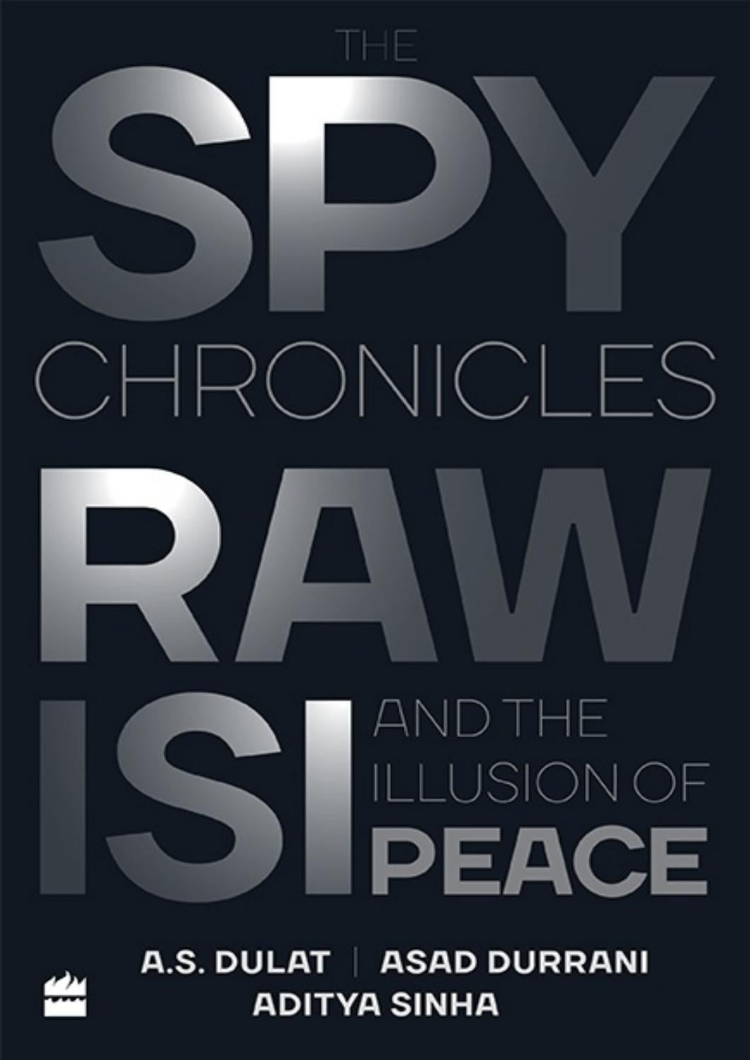 The spy chronicles raw%2c isi and the illus a s by Jawaid A