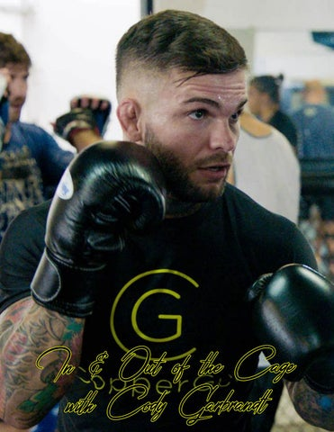 Page 44 of ATHLEISURE MAG APR 2018 |In & Out of the Cage with Cody Garbrandt
