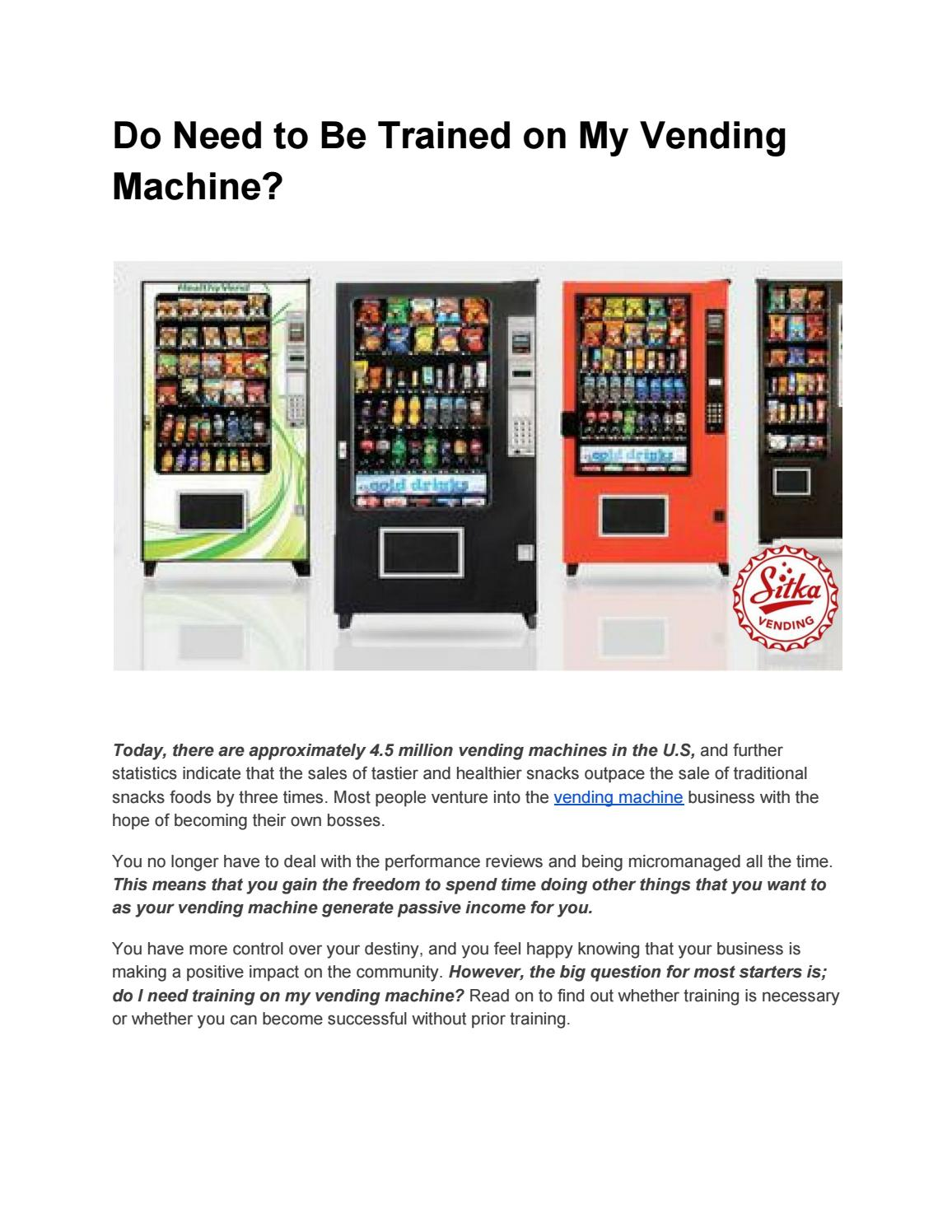 Do need to be trained on my vending machine by prowriter4life - issuu