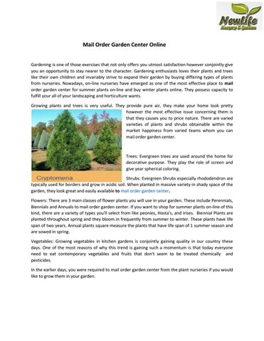 Mail Order Garden Center Online Gardening Is One Of Those Exercises That Not Only Offers You Utmost Satisfaction However Conjointly Give An Opportunity