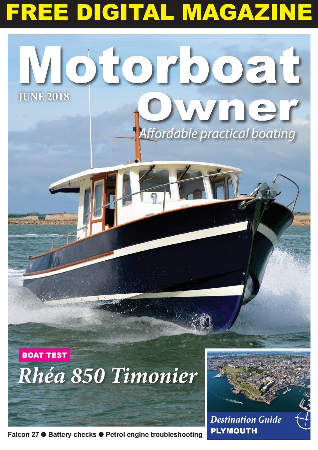 Motorboat Owner June 2018 by Digital Marine Media Ltd - issuu