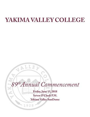 3b9b3b6083da37 2018 YVC Commencement Program by Yakima Valley Community College - issuu
