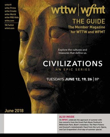 The Guide June 2018 By Wttw Chicago Issuu