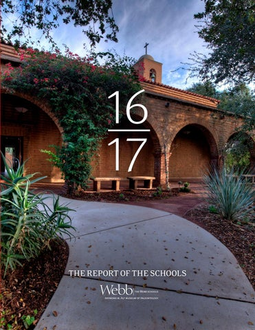 The Webb Schools Annual Report 2016 2017 by The Webb Schools
