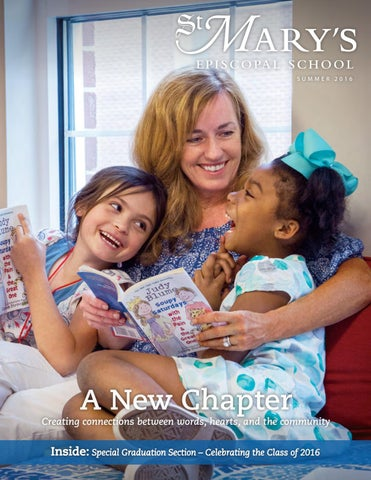 03a61a782577 St. Mary s Summer Magazine 2016 by St. Mary s Episcopal School - issuu