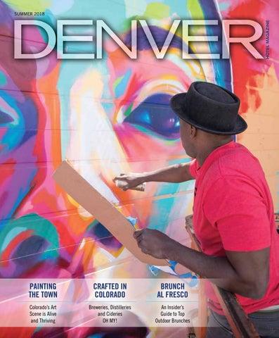 Denver Hotel Magazine Summer2018 By Dallas Hotel Magazine Issuu