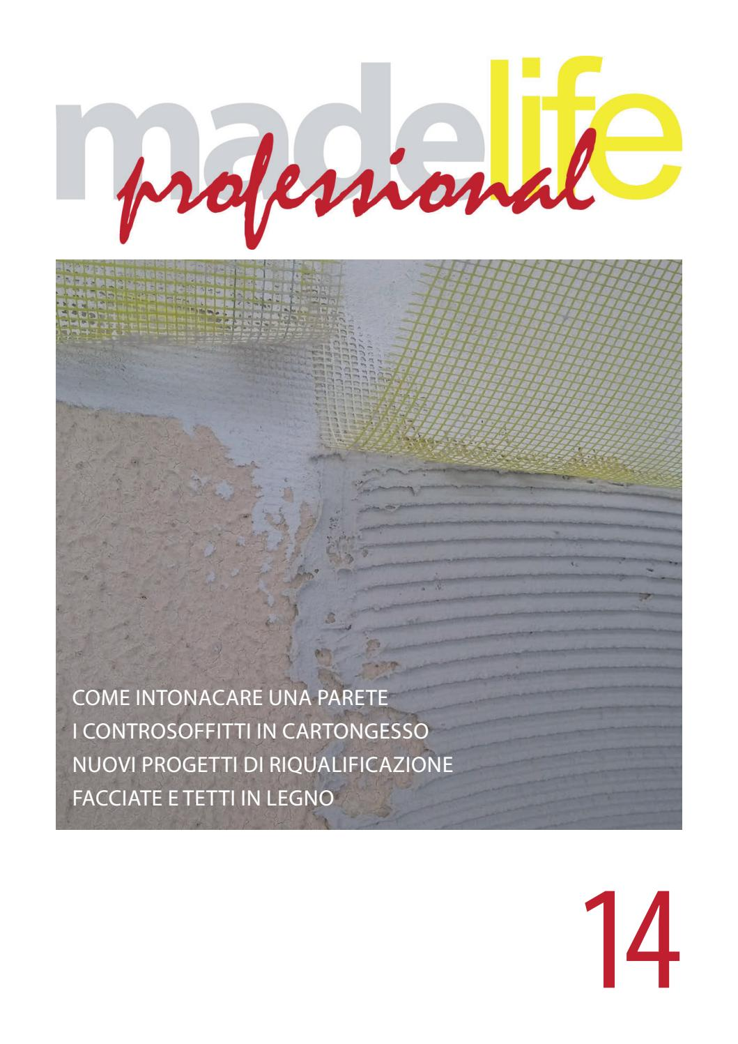Controsoffitti Cartongesso Completi Quanto Costa madelife professional - 14 by gruppo made - issuu