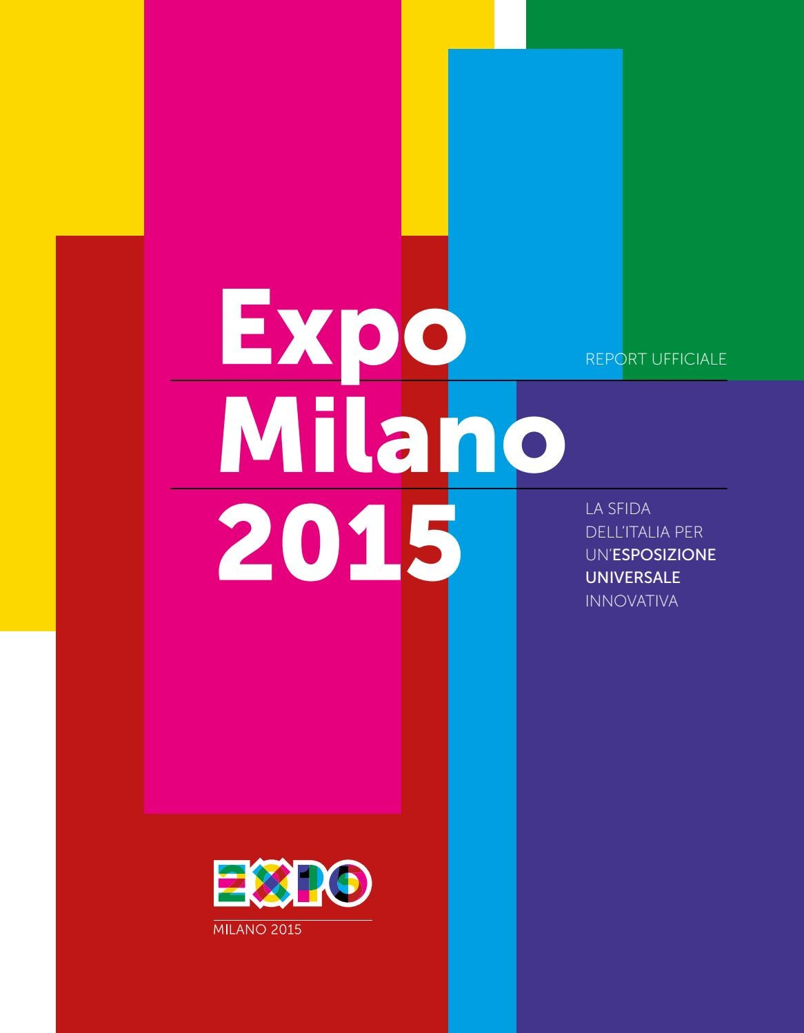 Expo Milano 2015 – Report ufficiale by Expo Milano 2015 - issuu 2a80b1ff7ad