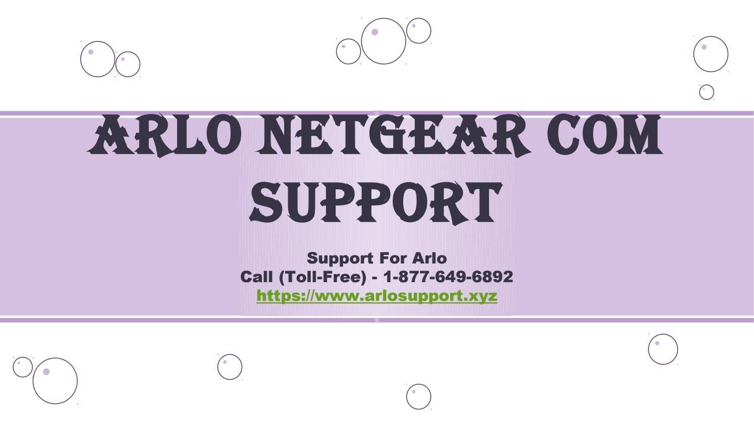 Arlo netgear com support call toll free 1 877 649 6892 by