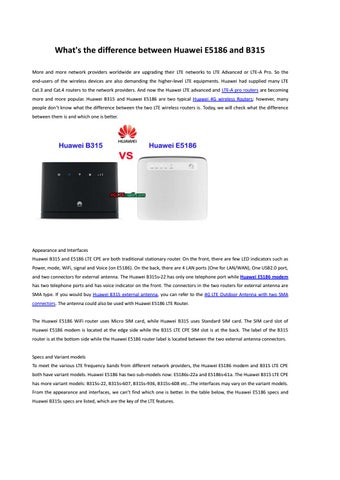 What's the difference between huawei e5186 and b315s modem