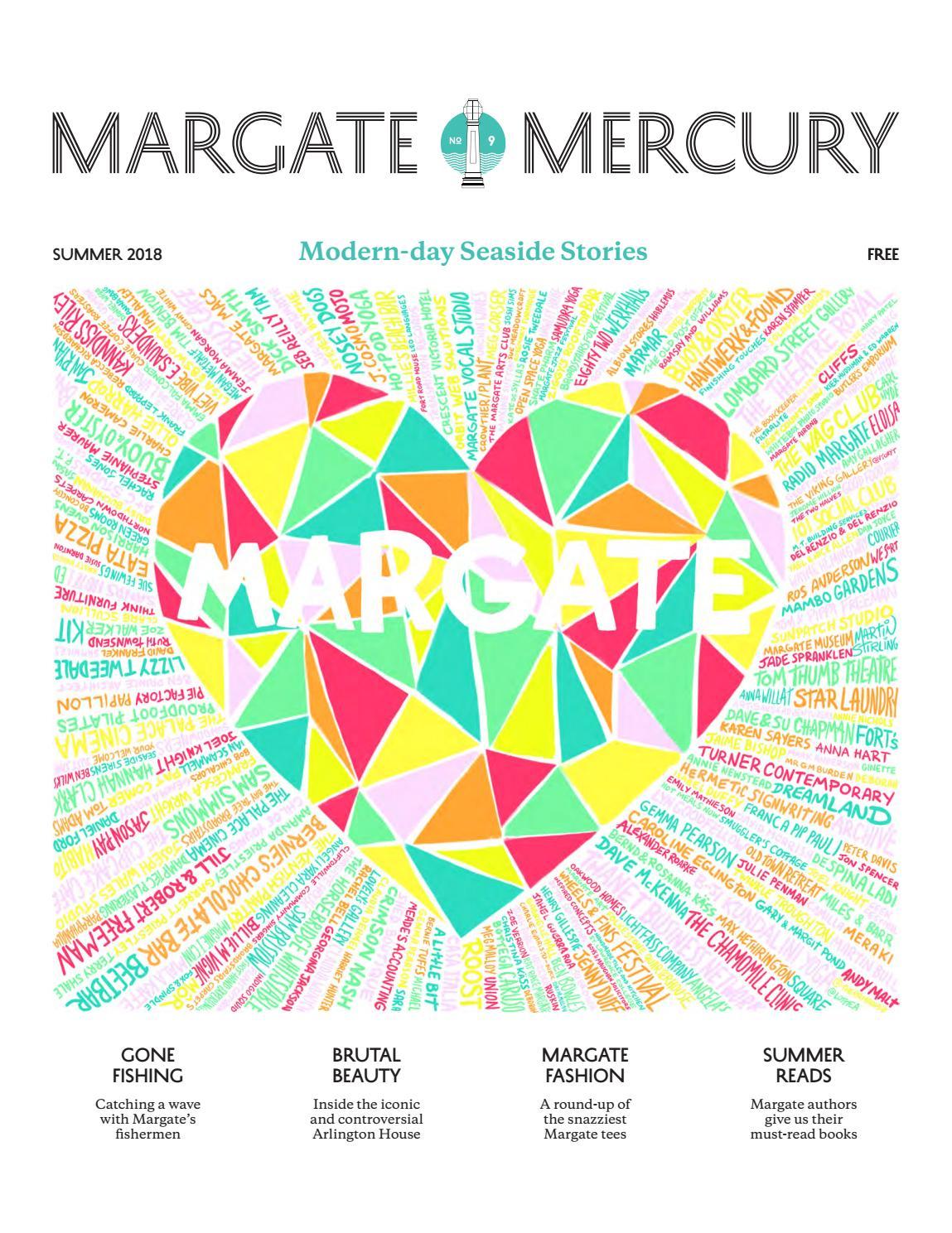 The Margate Mercury Summer 2018 By The Margate Mercury Issuu