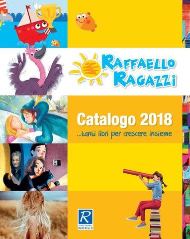 Raffaello Ragazzi Catalogo 2018 By Gruppo Editoriale Raffaello Issuu