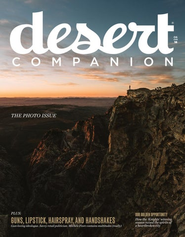 b9ac27fb846 Desert Companion - June 2018 by Nevada Public Radio - issuu