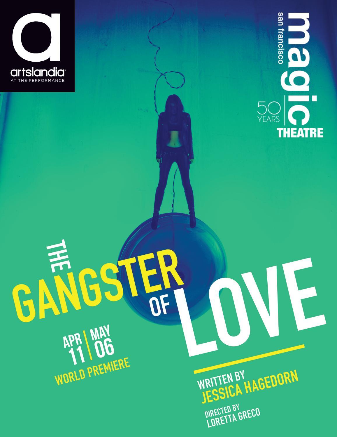 3efbf6dc461c The Gangster of Love - Magic Theatre by Artslandia - issuu