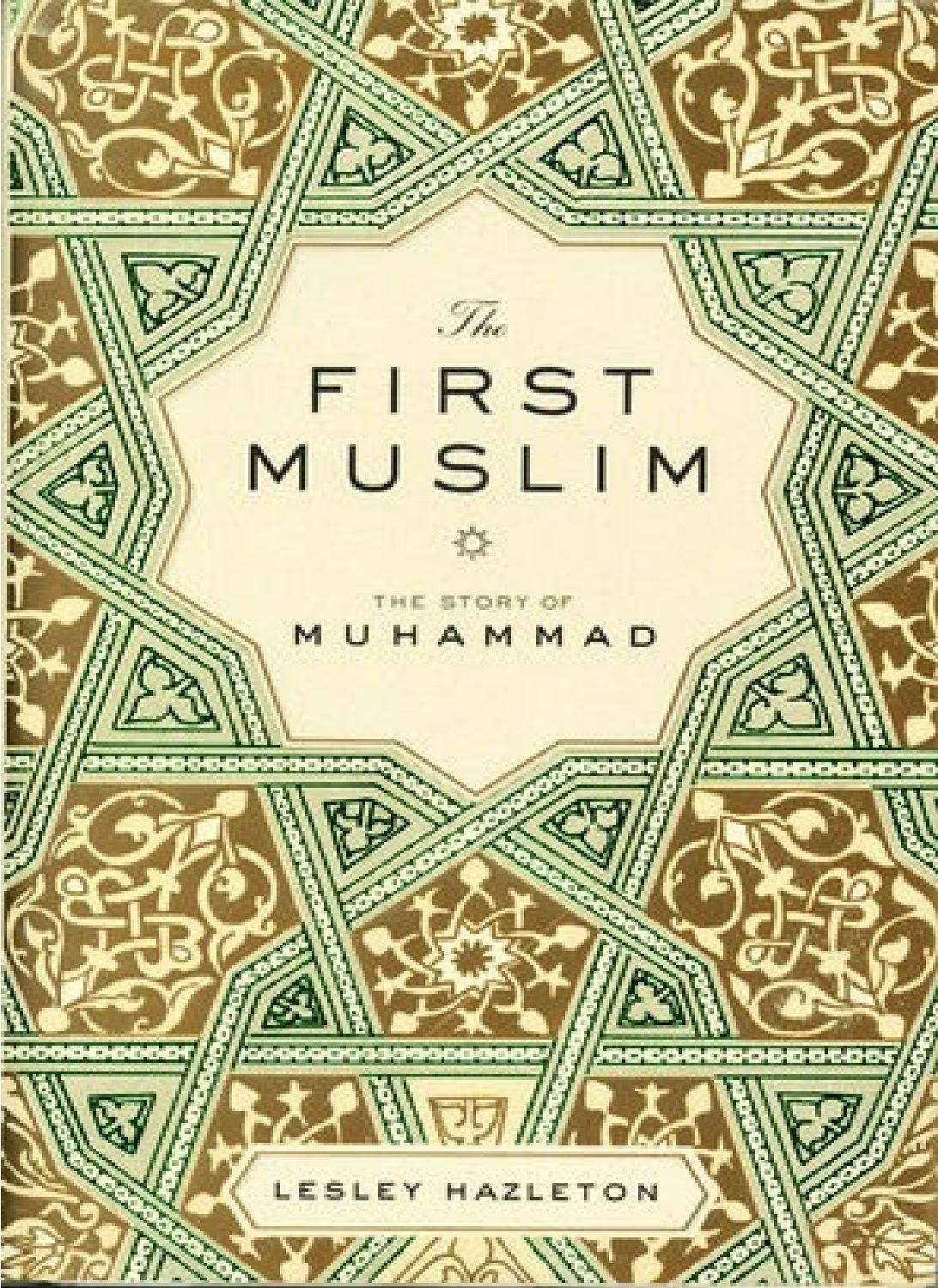 Lesley hazleton the first muslim the story of muhammad by