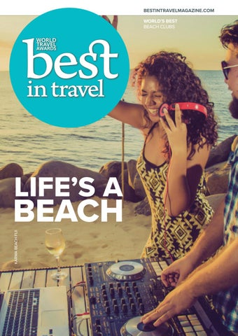 3e1b10103eb5 Best In Travel Magazine Issue 65    2018    Discover Beach Clubs by ...