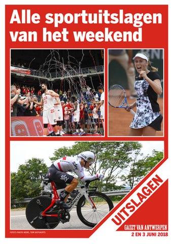 4c7889abb3aae9 Digitale uitslagen 03-06-2018 by Gazet Van Antwerpen - issuu