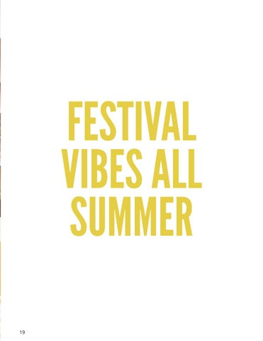 Page 19 of Festival Vibes All Summer Featuring Tobi
