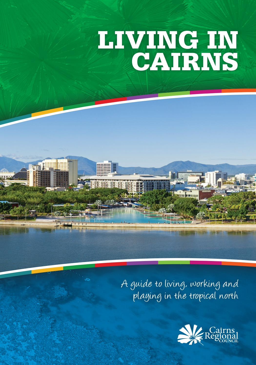 Living in Cairns by Cairns Regional Council - issuu