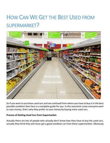 Used Cars Supermarket >> How Can We Get The Best Used From Supermarket By Collier