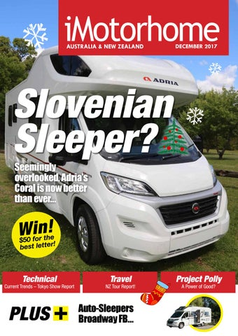 5edef4a3ff iMotorhome Australia   New Zealand Issue 120 - December 2017 by iMotorhome  Magazine - issuu