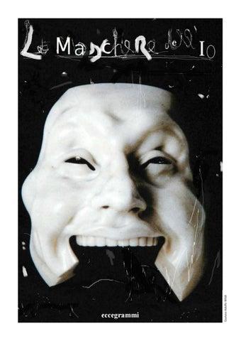 abile design più recente più foto Le Maschere dell' IO by Manfredi Beninati - issuu