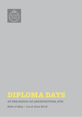 Diploma Days 2018 by KTH Arkitekturskolan - issuu f12d50bf389ed