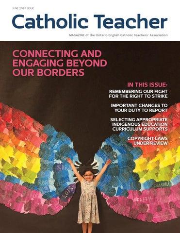 Catholic Teacher Magazine - June 2018 by @OECTA - issuu