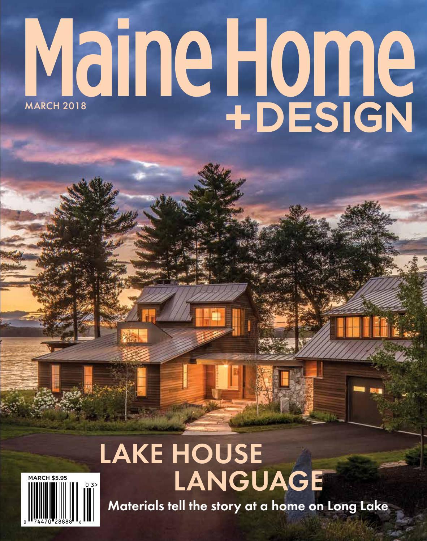Maine Home Design Magazine March 2018 By Maine Magazine Issuu