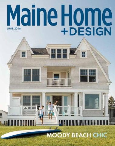 077837407e Maine Home+Design magazine June 2018 by Maine Magazine - issuu