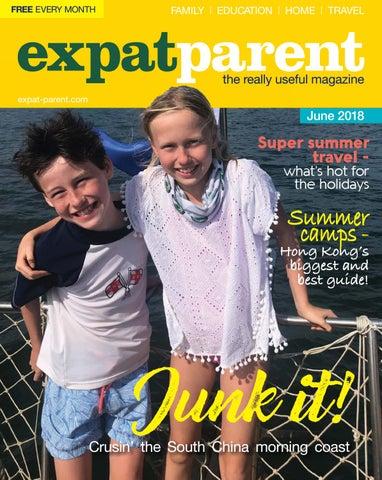 a3eb76f6409a Expat Parent June 2018 by Hong Kong Living Ltd - issuu