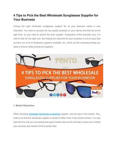 09e7f3d1d1b 4 Tips to Pick the Best Wholesale Sunglasses Supplier for Your Business  Picking the right wholesale sunglasses supplier for all your business needs  is very ...
