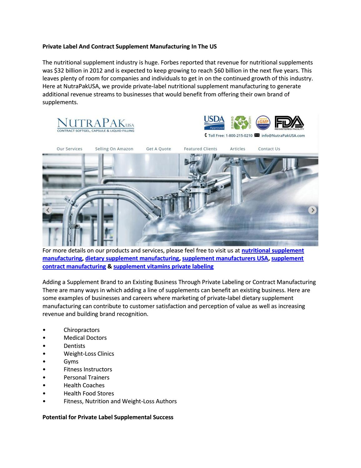 Private label and contract supplement manufacturing in the us by