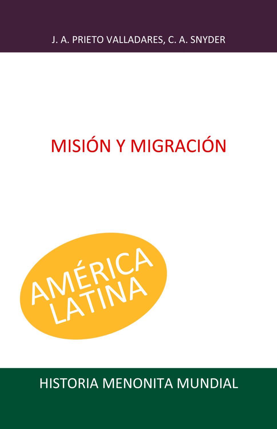 Misión y migración by Biblioteca Menno - issuu