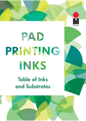 Marabu Gmbh pad printing – table of inks – marabumarabu gmbh & co. kg - issuu