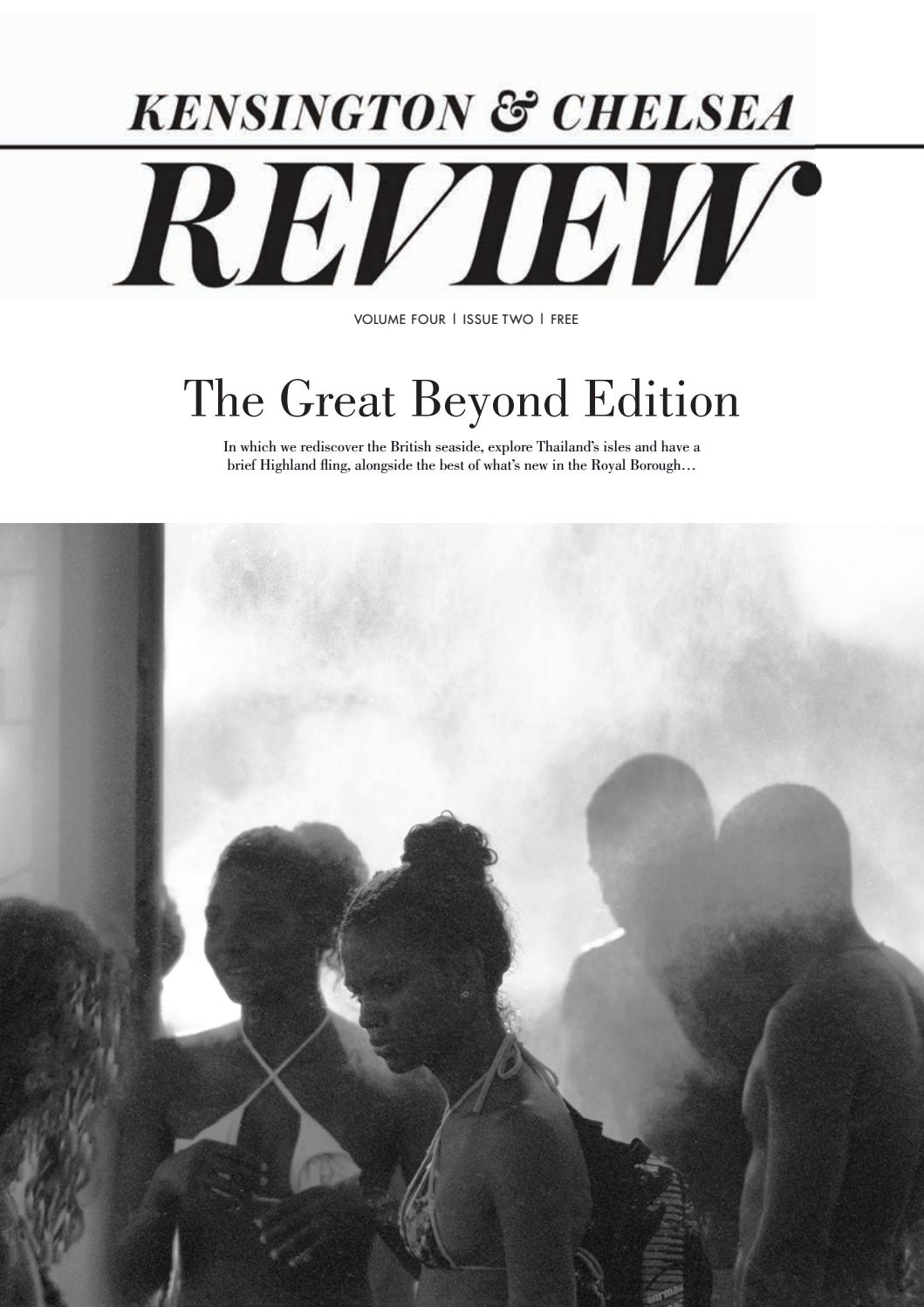 2d09ffd06b0 The Great Beyond Edition by Kensington and Chelsea Review - issuu
