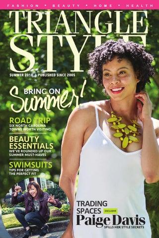 b9f998df11 Triangle Style Magazine - Summer 2018 by Triangle Style Magazine - issuu