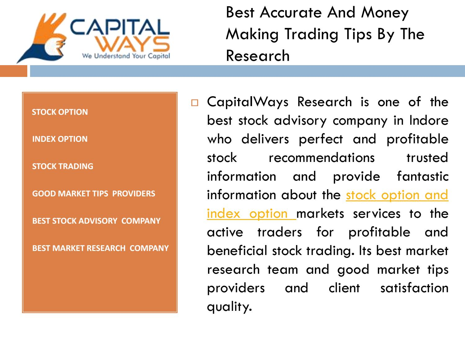 Best accurate and money making trading tips by the research