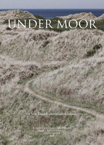 Under Moor By Daniel Brochner Christensen Issuu