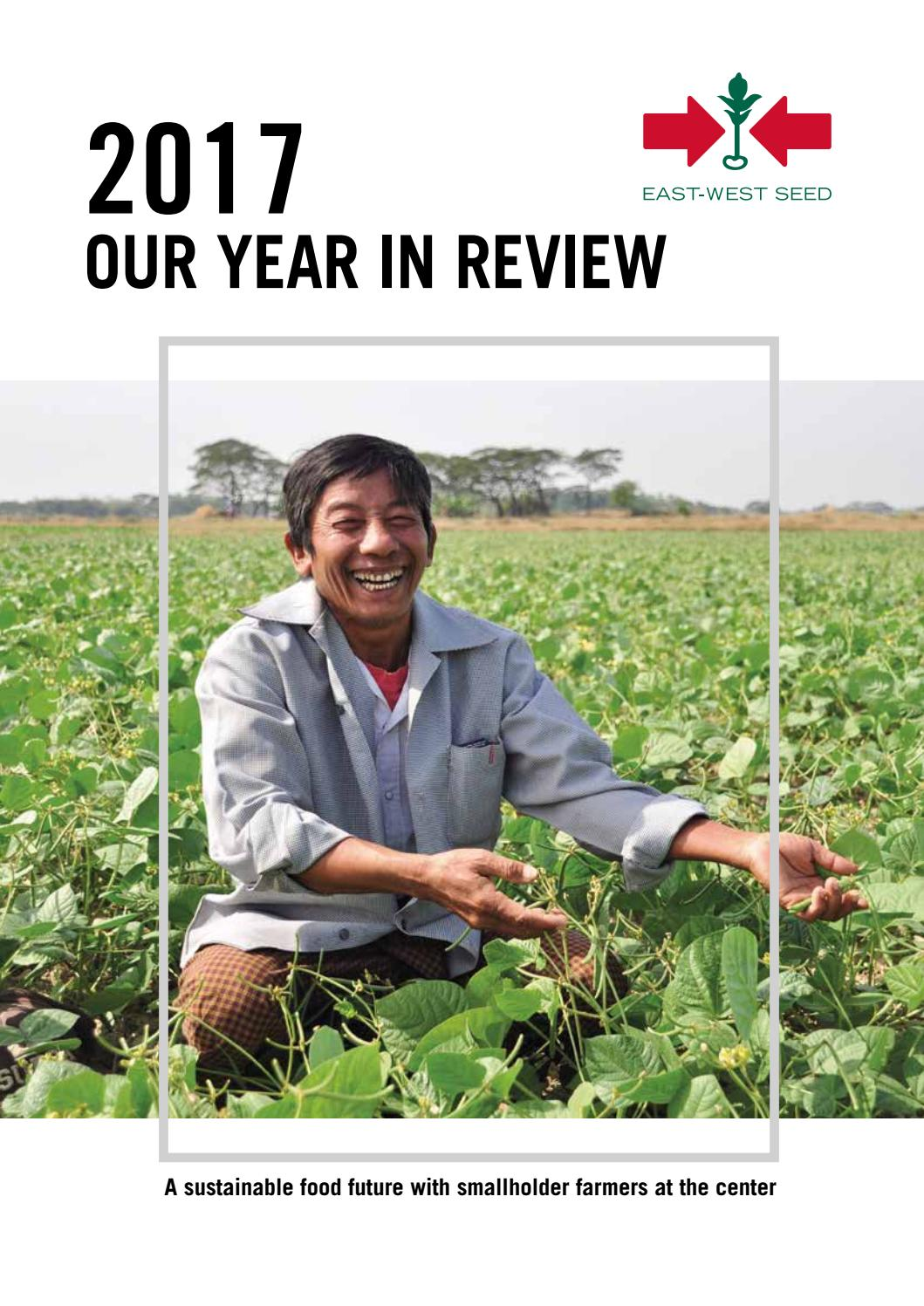 2017 Our Year in Review by East-West Seed - issuu