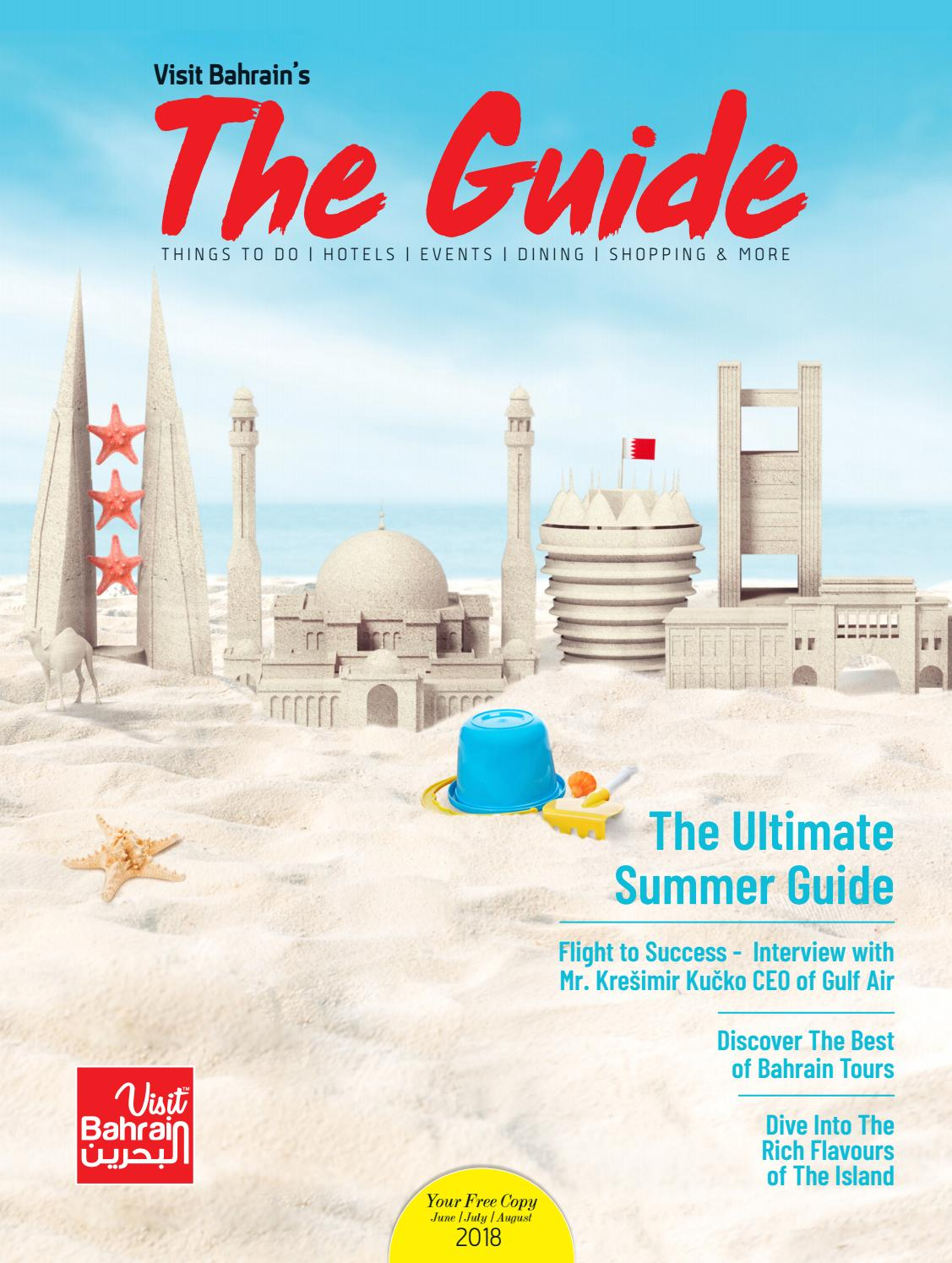 The Guide by Visit Bahrain | June-August '18 by Visit