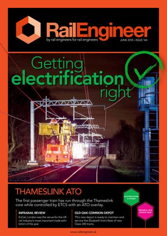 f293b1c53 Rail Engineer - Issue 164 - June 2018 by Rail Media - issuu