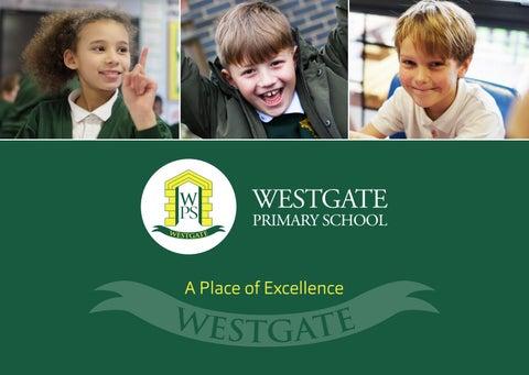 Westgate Primary School Prospectus by FSE Design - issuu
