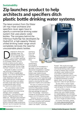 Page 12 of Zip launches product to help architects and specifiers ditch plastic bottle drinking water systems