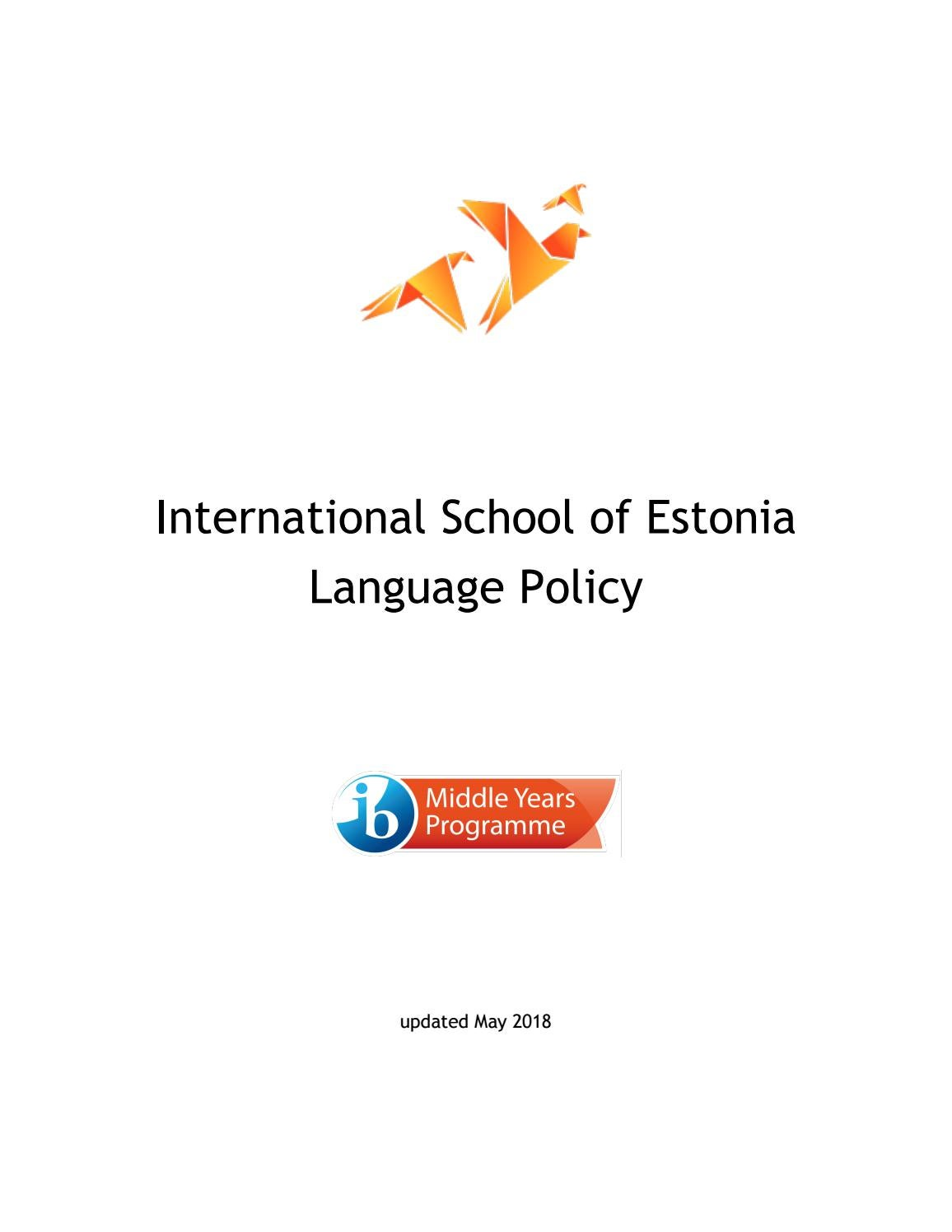 MYP Language Policy 2018 by International School of Estonia