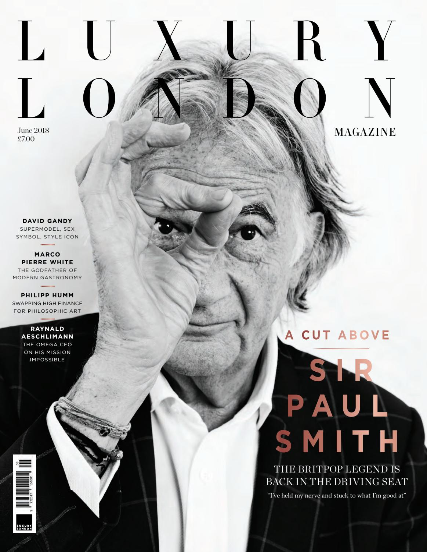9bda8a4e738 Luxury London Magazine June 2018 by Luxury London Media - issuu