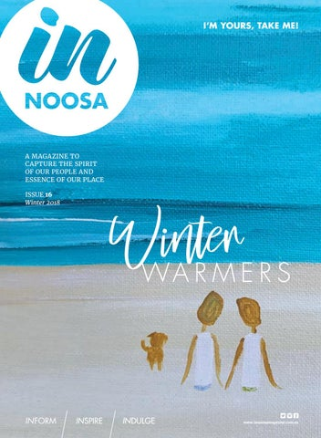 ae845ff8ca55 IN Noosa Magazine Winter 2018  16 by IN Noosa Magazine - issuu