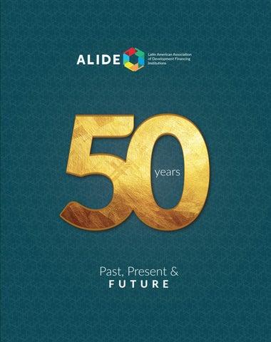 Book ALIDE's 50 years: Past, present & future by Publicaciones ALIDE